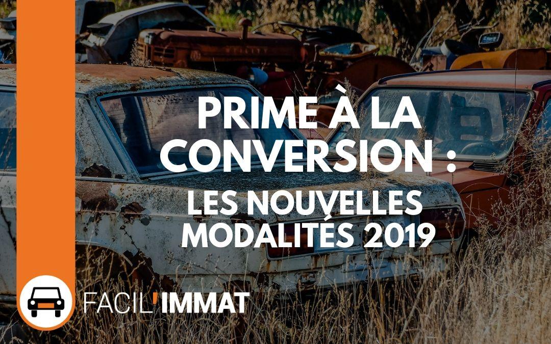 Les nouvelles modalités de la prime à la conversion 2019