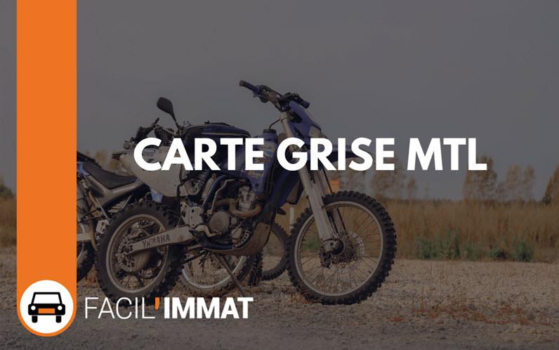Carte grise MTL (Motocyclette Légère)