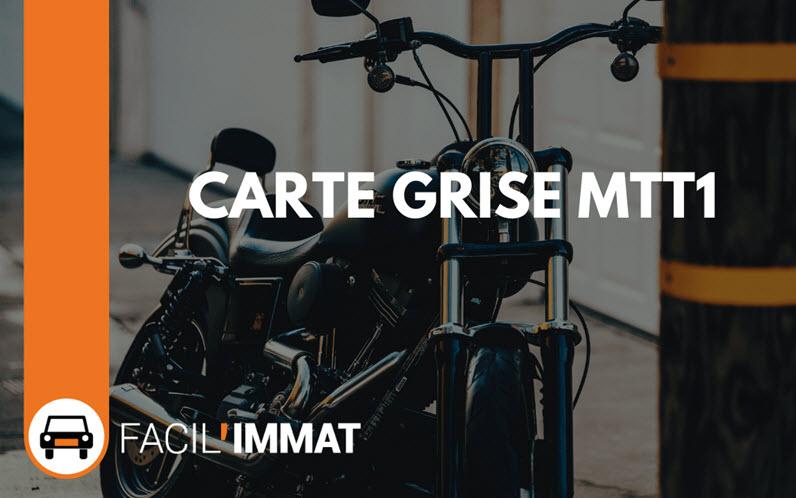 Carte grise MTT1 pour moto intermédiaire